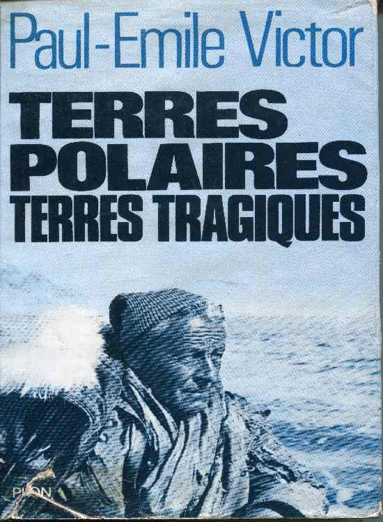pev terres polaires terres tragiques