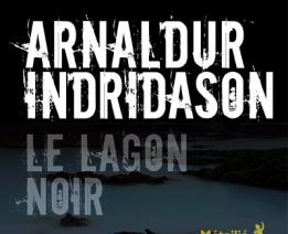Nouveau roman d'Arnaldur Indridason : le Lagon Noir